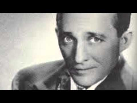Bing Crosby - I
