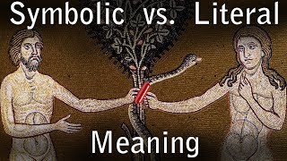 Symbolic vs. Literal Interpretation of the Bible