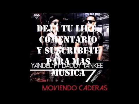 DESCARGA MOVIENDO CADERAS YANDEL FT DADDY YANKEE POR MEDIAFIRE