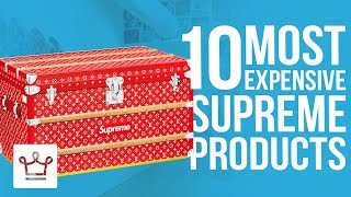 Top 10 Most Expensive Supreme Products
