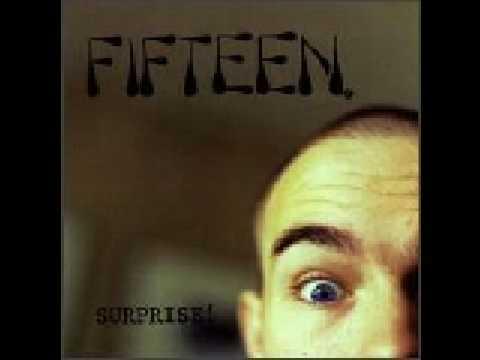 Fifteen - Famous
