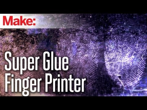 DIY Hacks & How To's: Developing Fingerprints With Super Glue