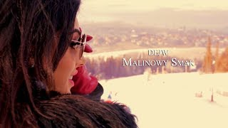 DEJW - Malinowy Smak (Official Video) 2018