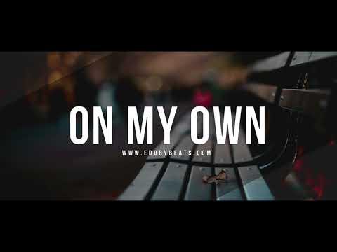 On My Own - Emotional Deep Piano Strings Rap Instrumental Beat