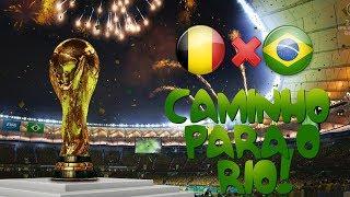 2014 Fifa World Cup Brazil - Caminho Para o Rio! - Bélgica x Brasil no Beira-Rio!