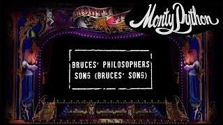 Monty Python - Bruce's Philosophers Song