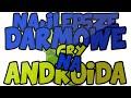Najlepsze darmowe gry na androida cz.1 MP3