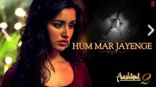 Aashiqui 2 full songs Jukebox