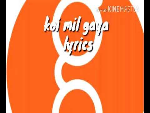 Koi mil gaya lyrics in Hindi...