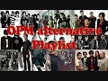Lagu OPM Playlist Alternative (Compilation 2017)