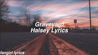 Graveyard || Halsey Lyrics