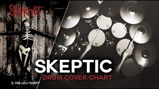 Slipknot - Skeptic [Drum Cover/Chart]