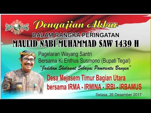 Ngaji Bareng Ki Enthus Susmono Dalam Rangka Maulid Nabi Muhammad SAW di Mejasem Timur (26 Des 2017)