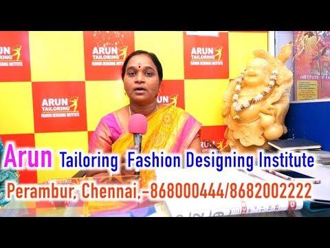 Arun Tailoring  Fashion Designing Institute Perambur, Chennai,-868000444/8682002222