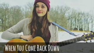 When You Come Back Down