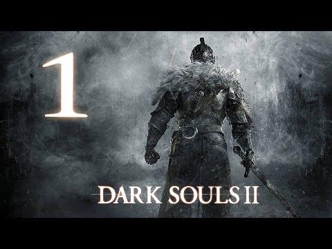 Dark Souls 2 [Начало #1]