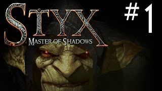 Styx Master of Shadows Gameplay Walkthrough Introduction Part 1 Lets Play Playthrough PC 1080p