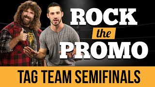 ROCK THE PROMO TAG-TEAM - Episode 8 feat. Mick Foley (Hosted by Joe Santagato)