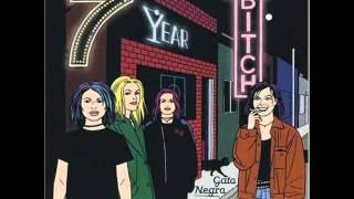 Watch 7 Year Bitch 2nd Hand video