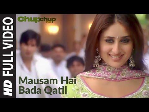 Mausam Hai Bada Qatil Full Song | Chup Chup Ke | Shahid Kapoor...