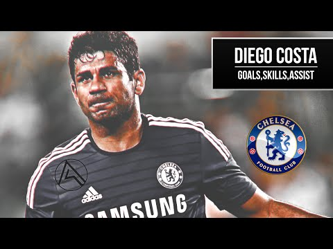 Diego Costa | Chelsea FC | Skills, Goals, Assists | HD