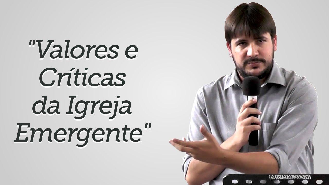 """""""Valores e Críticas da Igreja Emergente"""" - Herley Rocha"""