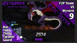 EPIC SEVEN Taranor Guard VS Wyvern 9 Hunt with Ras Tieria Yuna Gameplay Epic 7 Free to Play Team F2P