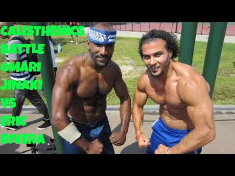 Calisthenics Battle - Omari Jinaki vs. Eric Rivera