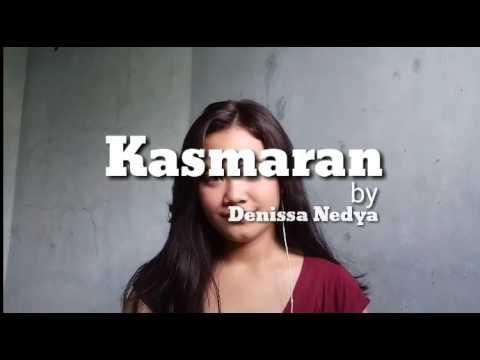 KASMARAN - JAZ | COVER Audio BY DENISSA NEDYA