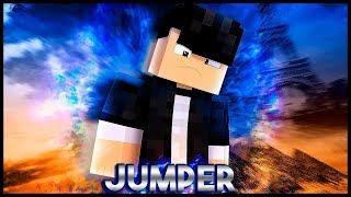 JUMPER - O FILME (Minecraft Machinima)