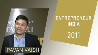 Pavan Vaish at Entrepreneur India 2011