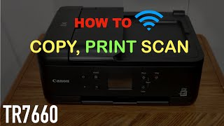 01. How To Copy, Print, Scan With Canon TR7660 Printer, Review ?