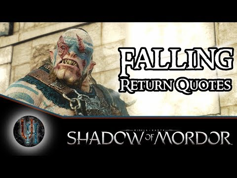 Middle-Earth: Shadow of Mordor - Falling - Return Quotes