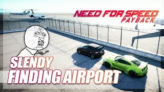 Need For Speed Payback - Will Slendy Find the Airport?