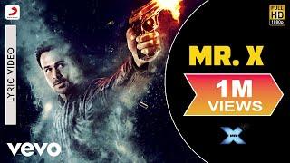 Mr. X - Lyric Video | Title Song | Emraan Hashmi | Amyra Dastur