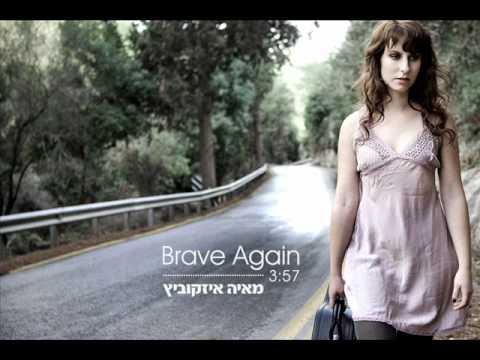 Maya Isacowitz - Brave Again