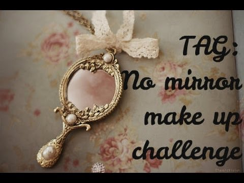 TAG: No mirror make up challenge-Trucchiamoci senza specchio!TAG-