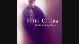 Watch Peter Cetera World Falling Down video