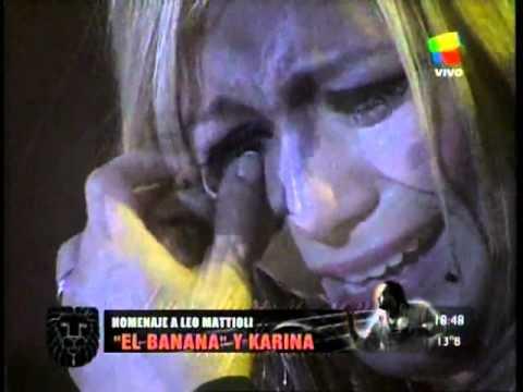 homenaje a leo mattioli, en pasion karina y el banana- lloraras mas de 10 veces por amor