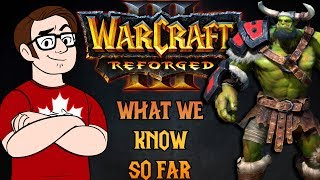 Warcraft III Reforged: What We Know So Far