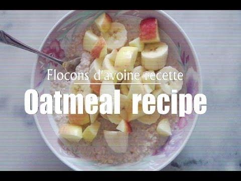 [HEALTHY] Flocons d'avoine aux fruits/Oatmeal Breakfast recipe