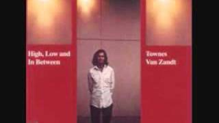 Watch Townes Van Zandt Standin video