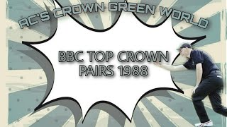 BBC Top Crown Pairs 1988
