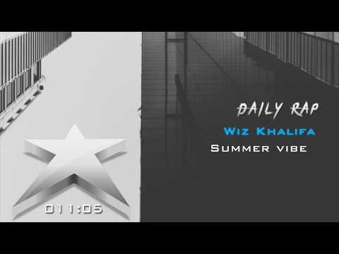 Wiz Khalifa - Summer Vibe [MixTape]