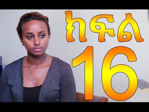 Meleket - Episode 16 (Ethiopian Drama)