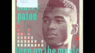 Stacey Paton - Turn Up The Music