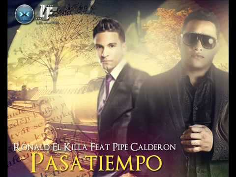Ronald El Killa Ft  Pipe Calderon -  Pasatiempo ►REGGAETON 2014◄