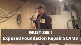MUST SEE -Exposed Foundation Repair SCAMS
