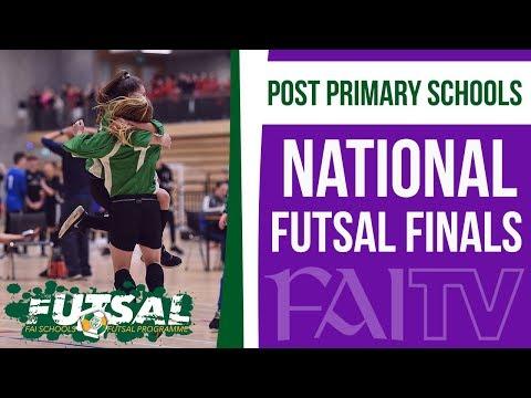 FAI Post Primary Schools National Futsal Finals 2017