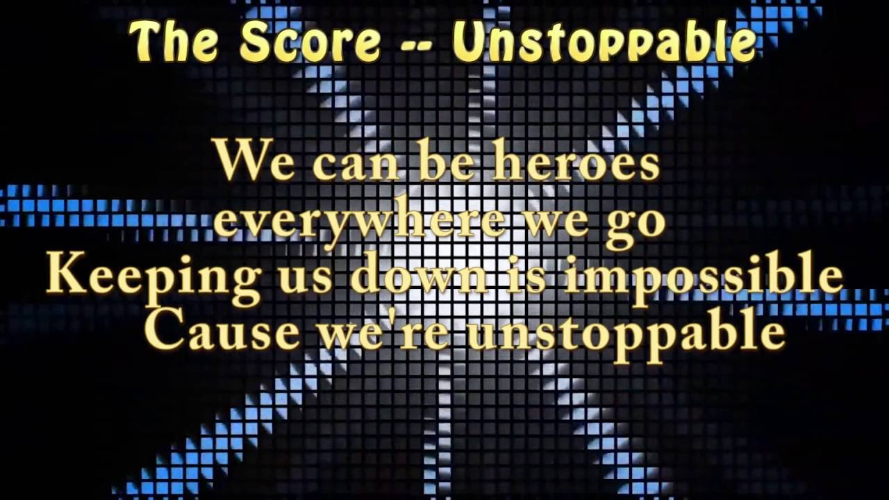 Unstoppable lyrics